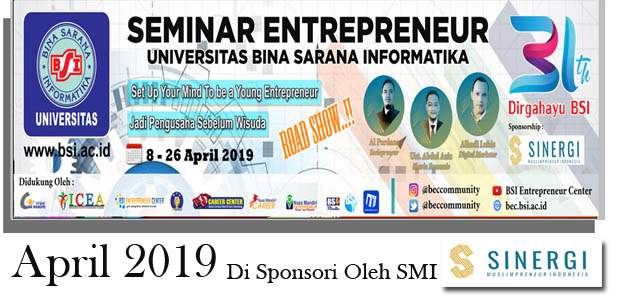 ROADSHOW SEMINAR ENTREPRENEUR APRIL 2019 BERSAMA SINERGI MUSLIMPRENEUR INDONESIA (SMI)