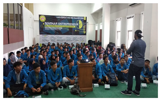 Roadshow Seminar Entrepreneur Universitas BSI Bandung - Set Up Your Mind To Be Young Entrepreneur